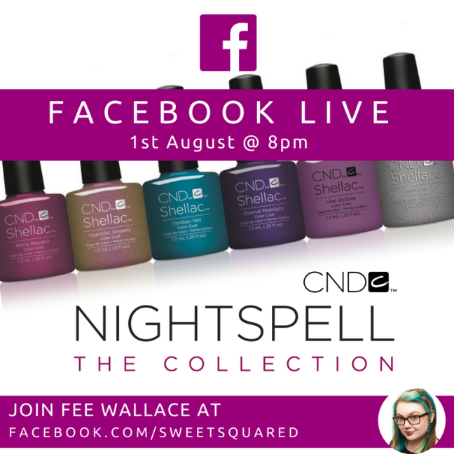 facebook live with Fee Wallace for CND NIGHTSPELL Collection of Shellac and Vinylux