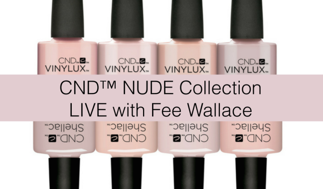 cnd nude collection facebook live blog banner by fee wallace