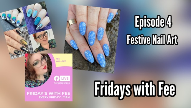 fee wallace nail art styles for xmas episode 4 facebook live